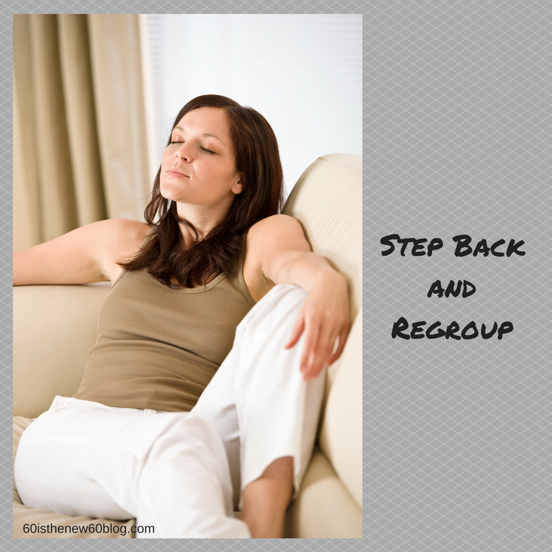 Step Back and Regroup